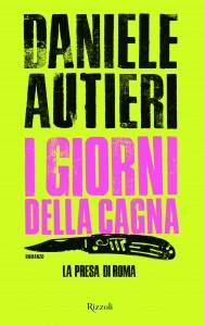 """""""I giorni della Cagna"""" – di Daniele Autieri"""