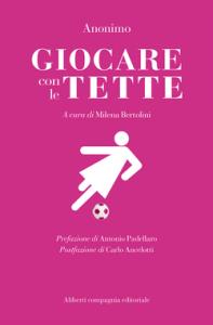 """""""Giocare con le tette"""", un libro contro i pregiudizi"""