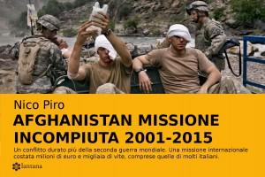 """""""Afghanistan missione incompiuta 2001-2015"""" – di Nico Piro – La campagna di crowfunding"""