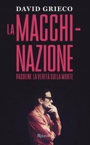 """""""La Macchinazione"""" – di David Grieco"""