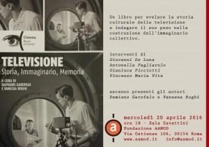 """""""Televisione. Storia, immaginario, memoria"""". Il 20 aprile a Roma presentazione del libro curato da Vanessa Roghi e  Damiano Garofalo"""