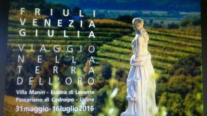 """""""Friuli Venezia Giulia. Viaggio nella terra dell'oro"""""""
