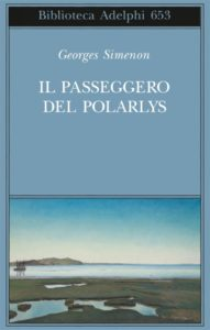 """Nella morsa del gelo e dell'eros. Georges Simenon: """"Il passeggero del Polarlys"""""""