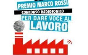 """""""Premio Marco Rossi"""".Raccontare il lavoro"""