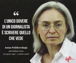 Anna Politkovskaja: il coraggio e il martirio