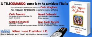 Il tele-comando: tra tv e potere. A Milano l'11 ottobre allo spazio Melampo