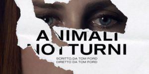 Animali notturni, di Tom Ford ★★★☆☆