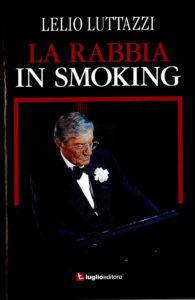 """La rabbia in smoking"""