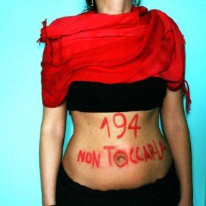 194 Legge sull'aborto? No aborto di legge…