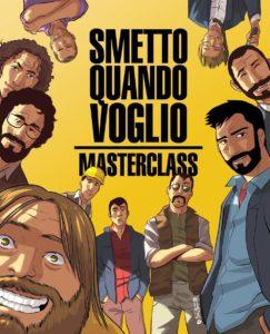 Smetto quando voglio: Master class ★★★★☆ Il cinema italiano si illumina di futuro