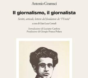 Antonio Gramsci, il giornalismo, il giornalista