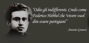 """Antonio Gramsci: """"Odio gli indifferenti"""""""