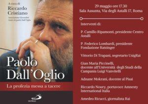 """""""Paolo Dall'Oglio. La profezia messa tacere"""". 29 maggio, Centro Astalli"""