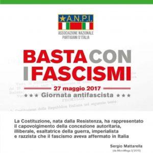 """""""Basta con i fascismi"""". Il 27 maggio, in tutta Italia, Giornata antifascista promossa dall'ANPI"""