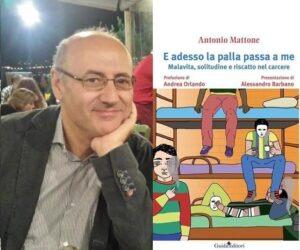 Antonio Mattone e l'umanità invisibile: 700 lettere dal carcere. Intervista all'uomo che sussurra ai detenuti