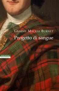 """""""Progetto di sangue"""", romanzo di Graeme Macrae Burnet"""
