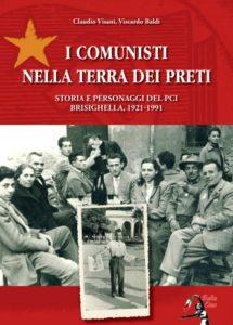 """""""I comunisti nella terra dei preti"""" – di Claudio Visani e Viscardo Baldi"""