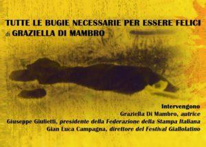 'Tutte le bugie necessarie per essere felici', oggi a Latina la presentazione del libro di Graziella Di Mambro