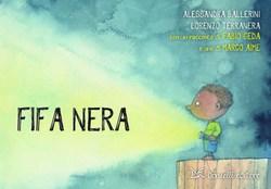 """""""Fifa nera/Fifa blu"""" – di Alessandra Ballerini e Lorenzo Terranera. Il 10 ottobre la presentazione"""