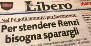 """Libero: """"Per stendere Renzi bisogna sparargli"""". Fronte comune contro hate speech Odg, Fnsi e Articolo 21"""