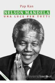 """""""Siamo umani solo attraverso l'umanità degli altri"""", ritratto di Nelson Mandela e pratiche dell'identità"""