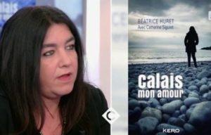 """""""Calais mon amour"""", la storia di Béatrice Huret che rischia 10 anni di carcere per amore"""