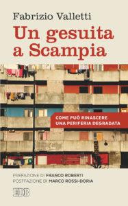 Fabrizio Valletti e la speranza di Scampia