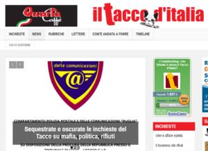 Sequestrate e oscurate le inchieste del Tacco su mafia, politica, rifiuti
