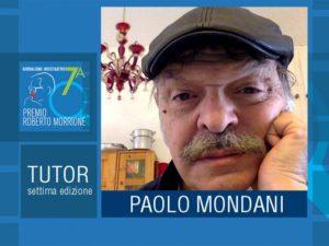 """""""Il giornalista mette il sale sulla coda di chi comanda"""". Intervista al tutor Paolo Mondani"""