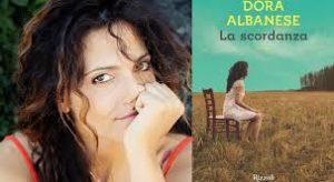 """""""La scordanza"""" di Dora Albanese. Ed. Rizzoli 2017"""