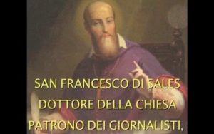 San Francesco di Sales: ciò che si dice e si scrive deve essere coerente a ciò che si vive
