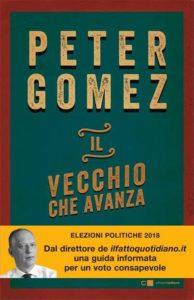 """""""Il vecchio che avanza"""" – di Peter Gomez"""