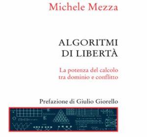 """""""Ricominciamo dall'algoritmo. Idee per l'anno zero della sinistra"""". 3 maggio, Aamod – Roma"""