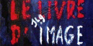 """Cannes 2018. """"Le livre d'image"""" di Jean Luc Godard: """"Blob d'autore"""" in concorso"""