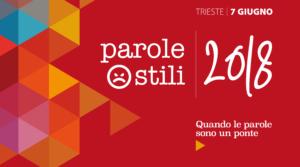 Parole O_Stili 2018: oltre 1.000 esperti della rete e persone da tutta Italia a Trieste