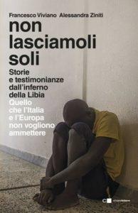 """""""Non lasciamoli soli"""" – Francesco Viviano e Alessandra Ziniti"""