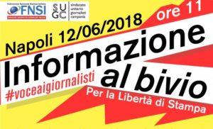 """""""Informazione al bivio"""". Un coro che rivendica libertà di stampa. Il 12 giugno a Napoli"""
