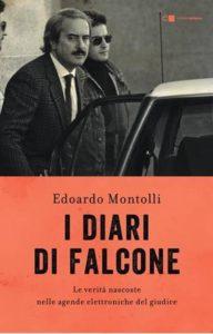 """Le motivazioni della sentenza Borsellino quater e """"I diari di Falcone"""" di Edoardo Montolli"""