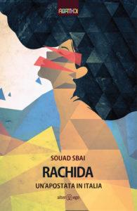 """Una donna uccisa, fra tante. """"Rachida"""" di Souad Sbai"""