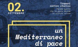 """Migranti, oggi a Trapani manifestazione per unire i popoli e """"Un mediterraneo di Pace"""""""