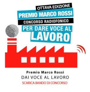 """""""Raccontare il lavoro"""". Ottava edizione Premio Marco Rossi"""