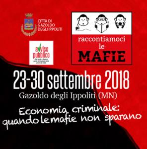 'Raccontiamoci le mafie'. A Gazoldo degli Ippoliti (Mn) dal 23 al 30 settembre