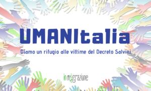"""UMANItalia – Diamo un rifugio alle famiglie vittime del """"Decreto Salvini"""""""