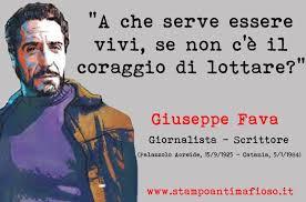 L'Italia di Pippo Fava non morirà mai