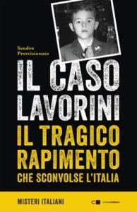"""""""Il caso Lavorini""""- di Sandro Provvisionato"""