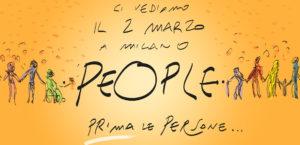 Prima le persone. Tutti a Milano il 2 marzo