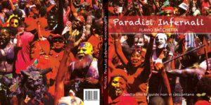 """""""Paradisi Infernali"""" – di Flavio Bacchetta"""