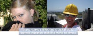 Dedichiamo l'8 marzo all'ingegnere Lisa Picozzi Viscardi morta per un infortunio sul lavoro
