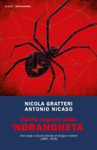 """Una lunga e oscura vicenda di sangue e potere: """"Storia segreta della 'ndrangheta"""" di Gratteri e Nicaso"""
