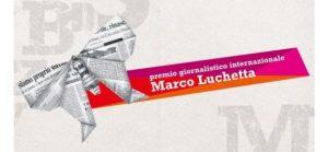 Premio giornalistico internazionale Marco Luchetta 2019. 23 marzo la prima riunione